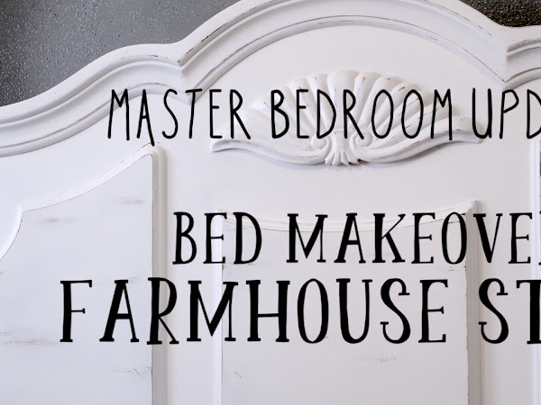 Master Bedroom Update / Bed Makeover Farmhouse style