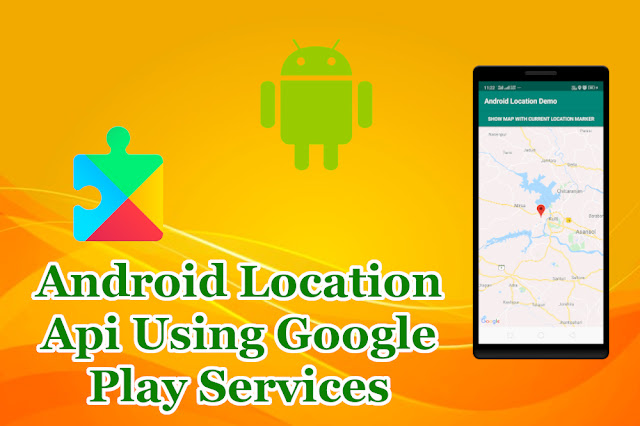 Android Get Location Using Google Play Services