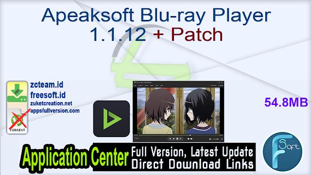 Apeaksoft Blu-ray Player 1.1.12 + Patch_ ZcTeam.id