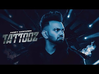 Tattooz Lyrics Parry Sarpanch Ft Gurlez Akhtar