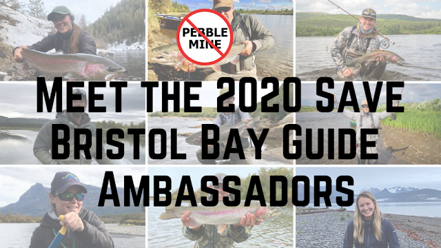 TROUT UNLIMITED - 2020 Save Bristol Bay Guide Ambassadors