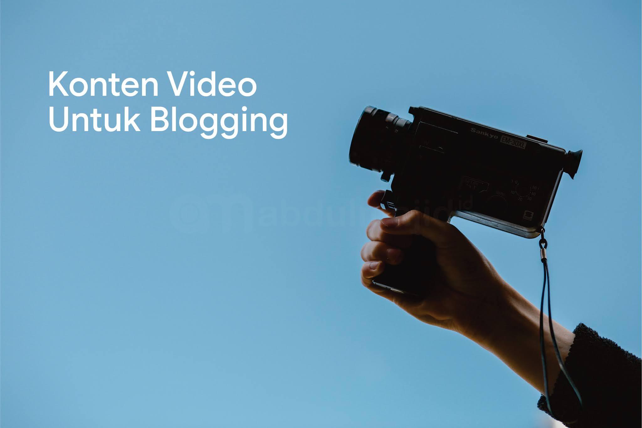 pentingnya-konten-video-untuk-blogging