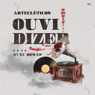 Artecléticos - Ouvi Dizer (feat Xuxu Bower) (2019) [BAIXAR DOWNLOAD] Mp3