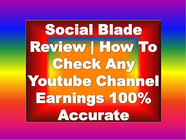 Social Blade | Social Blade Review | How To Check Any Youtube Channel Earnings