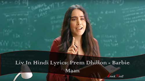 Liv-In-Hindi-Lyrics-Prem-Dhillon-Barbie-Maan