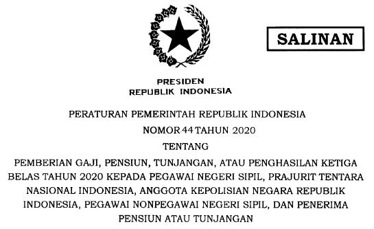 Pemberian Gaji Ke 13 Sesuai PP Nomor 44 Tahun 2020