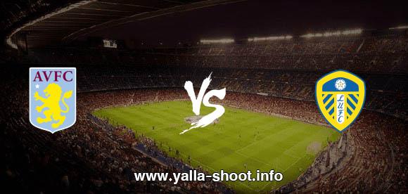 نتيجة مباراة استون فيلا وليدز يونايـتد 27-2-2021 يلا شوت الجديد في الدوري الانجليزي