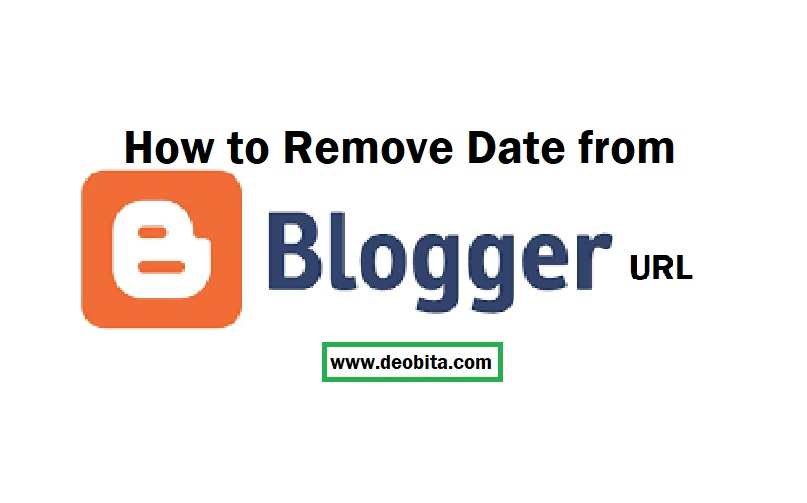 How to Remove Date from Blogger URL