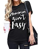 MOMMIN' AINT EASY T-SHIRT