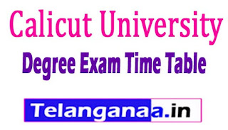 Calicut University Degree 1st 2nd 3rd year Exams Time Table 2017