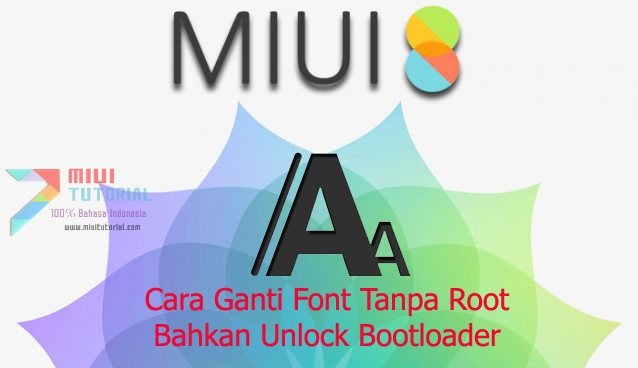 1 Lagi Cara Mengganti Jenis Font di Smartphone Xiaomi Tanpa Root SuperSU Sama Sekali: Simak Tutorialnya Berikut!