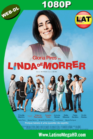 Linda De Morir(2015) Latino HD WEB-DL 1080P ()