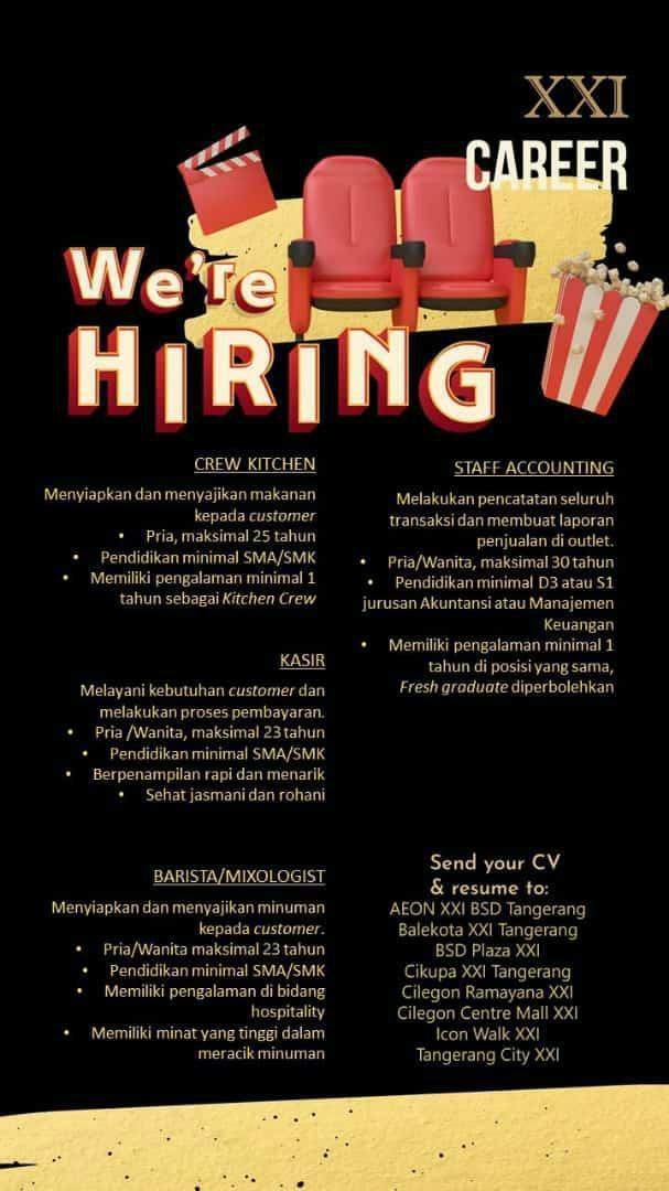 Lowongan Kerja Besar Besaran Cinema Xxi Tangerang Cilegon Info Loker Serang