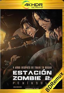 Estacion Zombie 2: Peninsula (Train to Busan) (2020) [4K Remux HDR] [Latino-Coreano] [LaPipiotaHD]