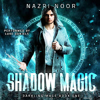 Shadow Magic audiobook cover. A man with dark hair and a leather jacket stands in front of a magical circle as light crackles around him.