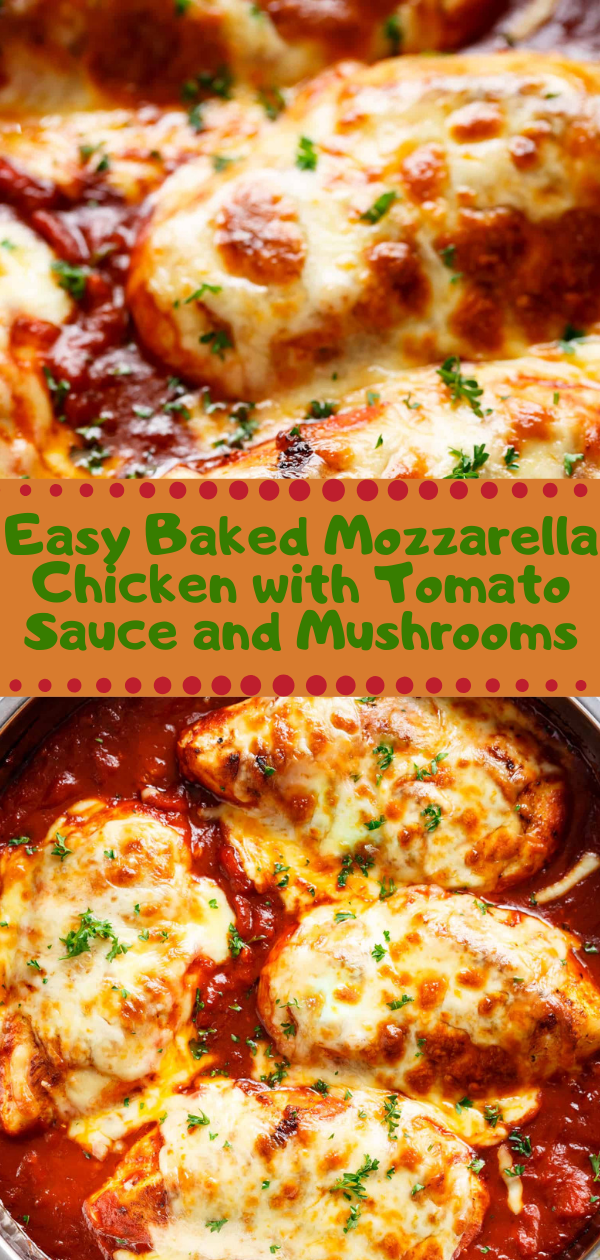 Healthy Recipes | Easy Baked Mozzarella Chicken with Tomato Sauce and Mushrooms, Healthy Recipes For Weight Loss, Healthy Recipes Easy, Healthy Recipes Dinner, Healthy Recipes Pasta, Healthy Recipes On A Budget, Healthy Recipes Breakfast, Healthy Recipes For Picky Eaters, Healthy Recipes Desserts, Healthy Recipes Clean, Healthy Recipes Snacks, Healthy Recipes Low Carb, Healthy Recipes Meal Prep, Healthy Recipes Vegetarian, Healthy Recipes Lunch, Healthy Recipes For Kids, Healthy Recipes Crock Pot, Healthy Recipes Videos, Healthy Recipes Weightloss, Healthy Recipes Chicken, Healthy Recipes Heart, Healthy Recipes For One, Healthy Recipes For Diabetics, Healthy Recipes Smoothies, Healthy Recipes For Two, Healthy Recipes Simple, Healthy Recipes For Teens, Healthy Recipes Protein, Healthy Recipes Avocado, Healthy Recipes Quinoa, Healthy Recipes Cauliflower, Healthy Recipes Pork, Healthy Recipes Steak, Healthy Recipes For School, Healthy Recipes Slimming World, Healthy Recipes Fitness, Healthy Recipes Baking, Healthy Recipes Sweet, Healthy Recipes Indian, Healthy Recipes Summer, Healthy Recipes Vegetables, Healthy Recipes Diet, Healthy Recipes No Meat, Healthy Recipes Asian, Healthy Recipes On The Go, Healthy Recipes Fast, Healthy Recipes Ground Turkey, Healthy Recipes Rice, Healthy Recipes Mexican, Healthy Recipes Fruit, Healthy Recipes Tuna, Healthy Recipes Sides, Healthy Recipes Zucchini, Healthy Recipes Broccoli, Healthy Recipes Spinach,  #healthyrecipes #recipes #food #appetizers #dinner #baked #mozzarella #chicken #tomato #sauce #mushrooms