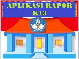 aplikasi rapor k13 sd Kelas 1, 2, 3, 4, 5, 6 semester 2