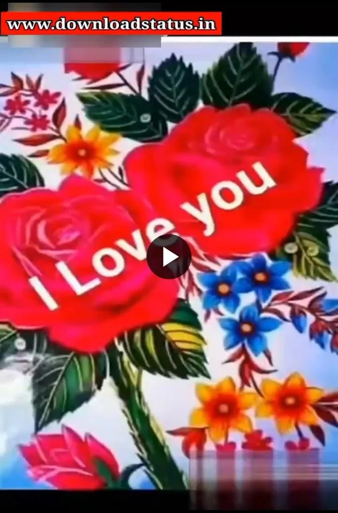 Good Morning Love Status Video Download - Full Screen Love Video Status