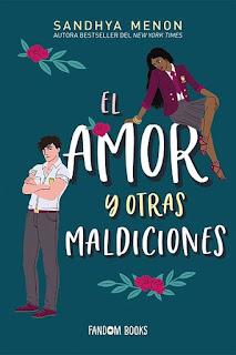 El amor y otras maldiciones | Academia St. Rosetta #1 | Sandhya Menon | Fandom Books