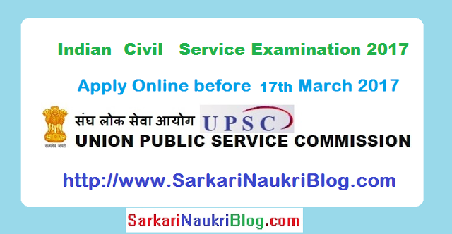 Civil Services Examination 2017 by UPSC