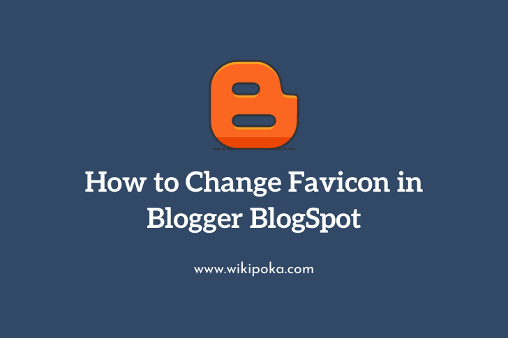 How To Change Favicon In Blogger