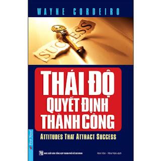Thái Độ Quyết Định Thành Công (Tái Bản) ebook PDF EPUB AWZ3 PRC MOBI