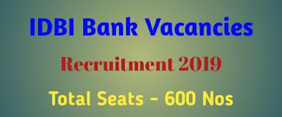 IDBI Bank Vacancies 2019 For IDBI Recruitment Assam Job News India