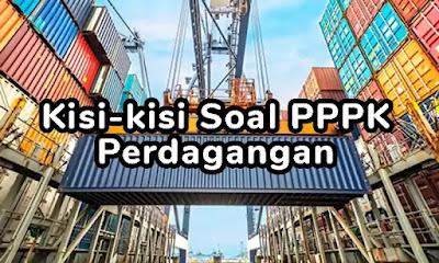 Kisi-kisi Soal P3K (PPPK) Perdagangan dan Pembahasannya