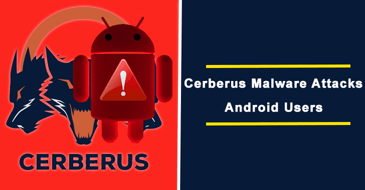 Cerberus Android Banking Malware