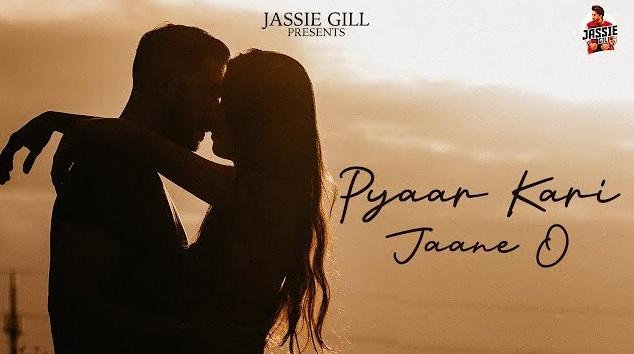 Pyaar Kari Jaane O Lyrics - Jassie Gill