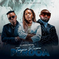 Classic Nova feat. Tamyris Moiane - Perdoa (2020) [Download]