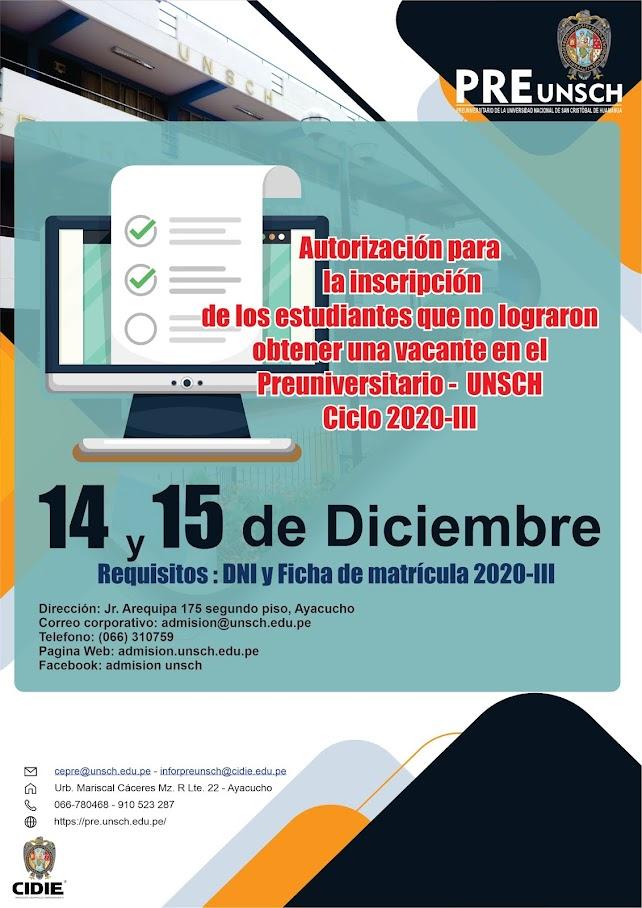 Autorización para la inscripción de los estudiantes que no lograron obtener una vacante en el Preuniversitario -  UNSCH Ciclo 2020-III