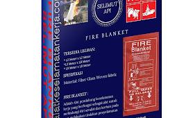FIRE BLANKET - SELIMUT API  UNTUK ANTISIPASI KEBAKARAN