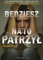 http://www.proszynski.pl/Bedziesz_na_to_patrzyl-p-35540-1-30-.html