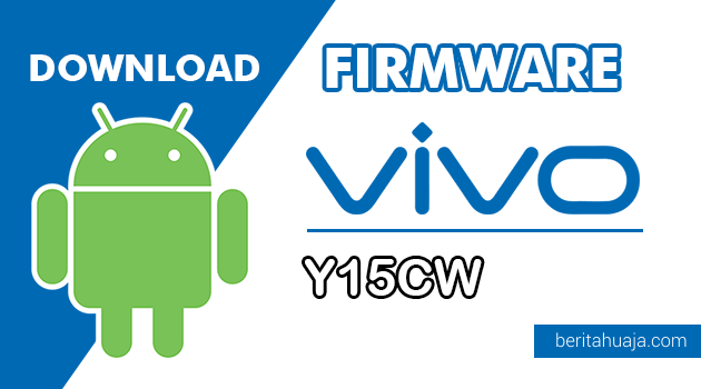 Download Firmware / Stock ROM Vivo Y15CW (PD1304CW) All Version
