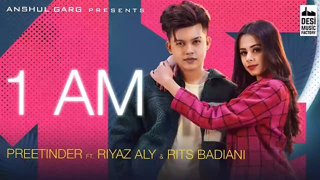 1 AM LYRICS – PREETINDER