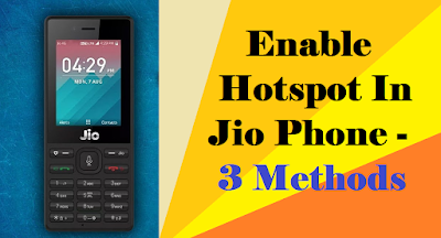 Hotspot in Jio Phone
