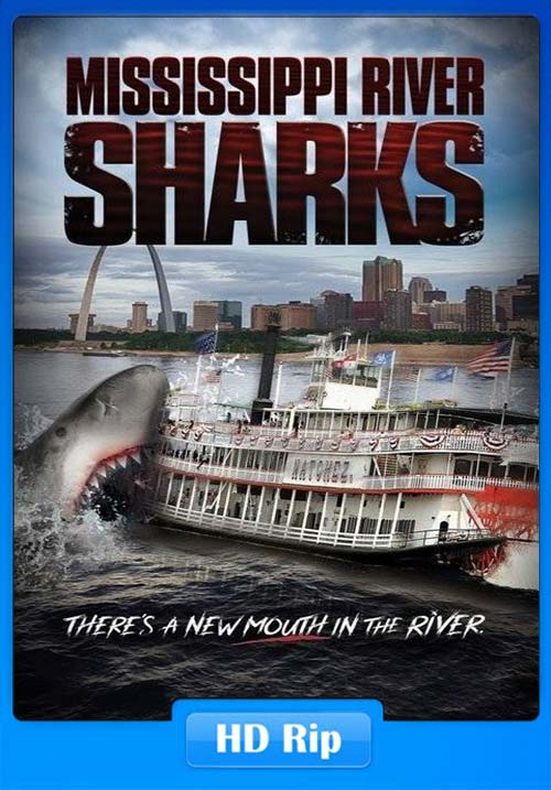 Mississippi River Sharks 2017 Hindi 720p HDTV Dual Audio 480p 300MB | 100MB HEVC
