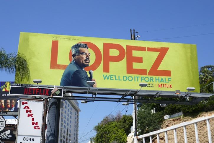 George Lopez Well Do It For Half billboard
