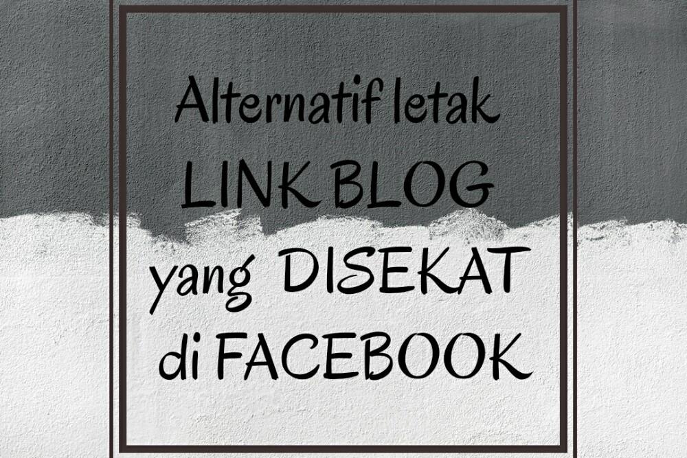 Alternatif letak LINK BLOG yang  DISEKAT di FACEBOOK