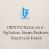 IBPS CWE PO Recruitment Exam 2016