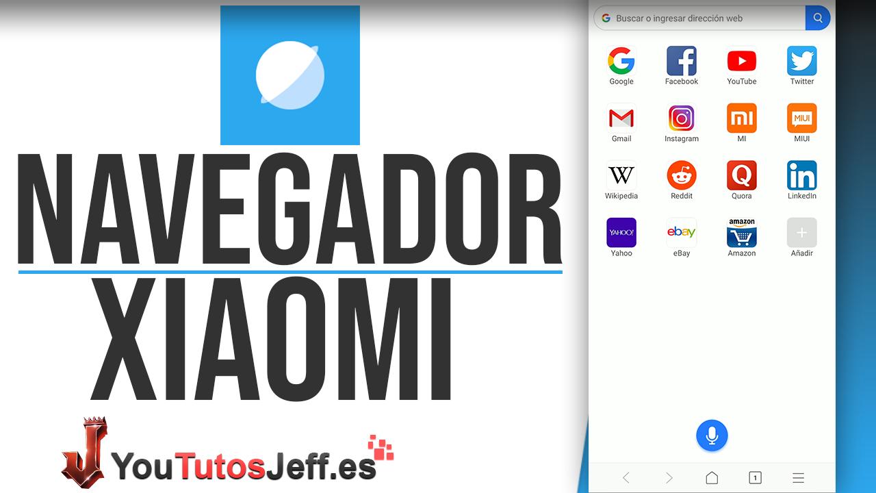 Descargar Navegador de Xiaomi para Cualquier Teléfono