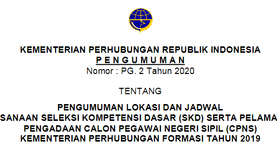 Jadwal & Lokasi Tes SKD CPNS Kemenhub Tahun 2019 (Seleksi ...