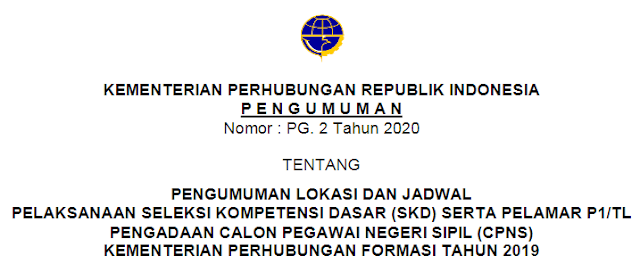 Jadwal & Lokasi Tes SKD CPNS Kemenhub Tahun 2019 (Seleksi Kompetensi Dasar)