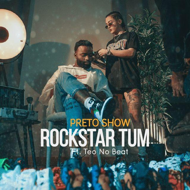 Preto Show – Rockstar Tum (feat Teo No Beat) [Download]