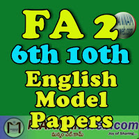 FA 2 -English  Model Papers - 6th to 10th Class prepared by     K. Ramu, S.A. English  ZPHS Bylapudi  Cheedikada mandal, VSP