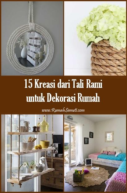 15 Kreasi dari Tali Rami untuk Dekorasi Rumah