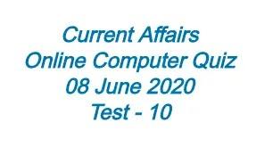 Current Affairs Quiz Test-10 2020
