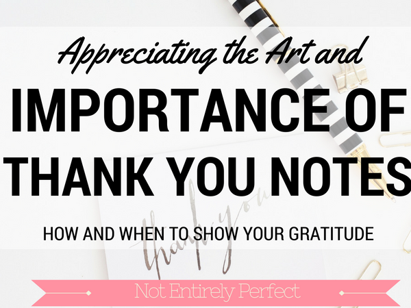 The Importance (and Art) of the Thank You Note