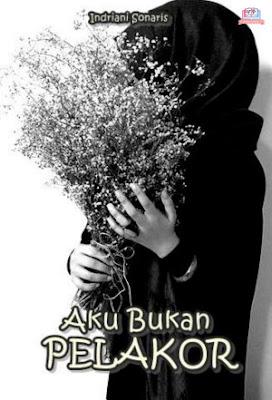 Aku Bukan Pelakor by Indriani Sonaris Pdf